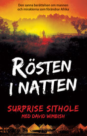 Rösten i natten - Surprise Sithole, David Wimbish